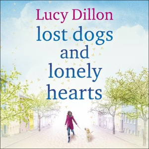 Lost Dogs and Lonely Hearts (lydbok) av Lucy