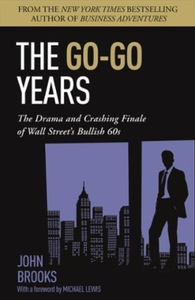 The Go-Go Years (ebok) av John Brooks