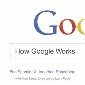 How Google Works (lydbok) av Eric Schmidt, Uk