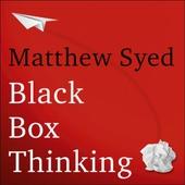 Black Box Thinking