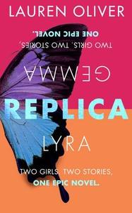 Replica (ebok) av Lauren Oliver