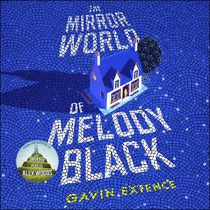 The Mirror World of Melody Black (lydbok) av