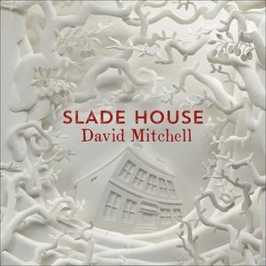 Slade House (lydbok) av David Mitchell, Ukjen