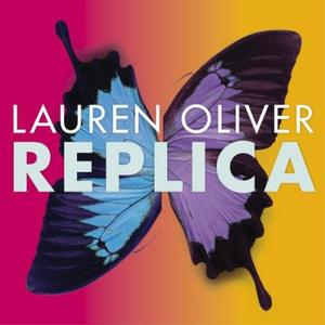 Replica (lydbok) av Lauren Oliver, Ukjent