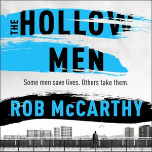 The Hollow Men (lydbok) av Rob McCarthy, Ukje