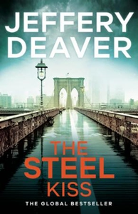 The Steel Kiss (ebok) av Jeffery Deaver