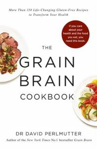 Grain Brain Cookbook (ebok) av David Perlmutt