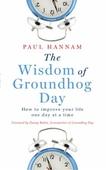 The Wisdom of Groundhog Day