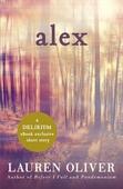 Alex: A Delirium Short Story (Ebook)