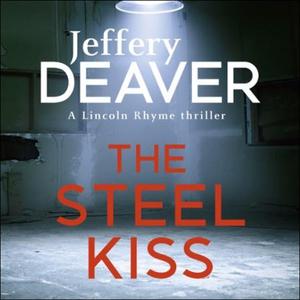 The Steel Kiss (lydbok) av Jeffery Deaver, Uk