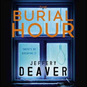 The Burial Hour (lydbok) av Jeffery Deaver, U