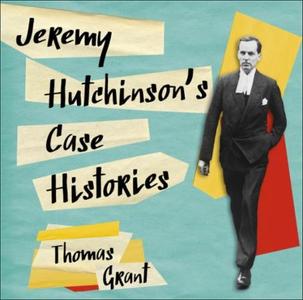 Jeremy Hutchinson's Case Histories (lydbok) a