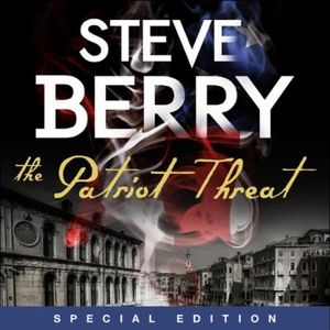 The Patriot Threat (lydbok) av Steve Berry