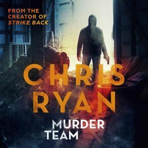Murder Team (lydbok) av Chris Ryan, Ukjent