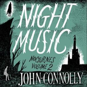 Night Music:  Nocturnes 2 (lydbok) av John Co