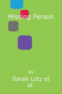 Missing Person (lydbok) av Sarah Lotz