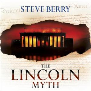 The Lincoln Myth (lydbok) av Steve Berry, Ukj