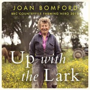 Up With The Lark (lydbok) av Joan Bomford, Uk