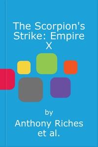The Scorpion's Strike: Empire X (lydbok) av A