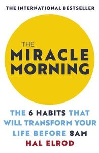 The Miracle Morning (ebok) av Hal Elrod