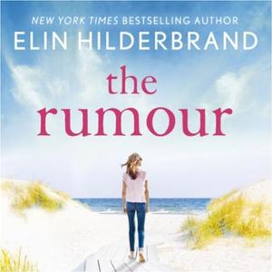 The Rumour (lydbok) av Elin Hilderbrand