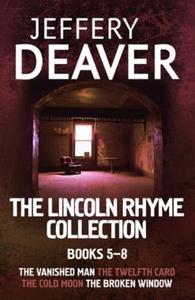 The Lincoln Rhyme Collection 5-8 (ebok) av Je