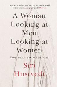 A Woman Looking at Men Looking at Women (ebok