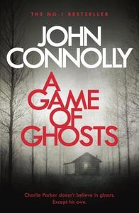 A game of ghosts (ebok) av John Connolly