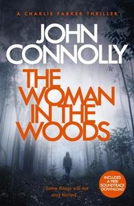 The woman in the woods (ebok) av John Connoll