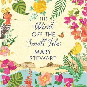 The Wind Off the Small Isles (lydbok) av Mary
