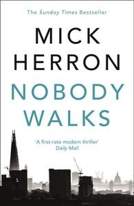 Nobody Walks (ebok) av Mick Herron