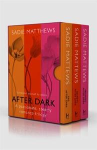After Dark Trilogy: Fire After Dark, Secrets