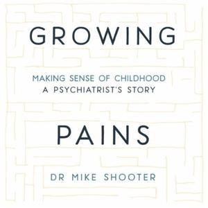 Growing Pains (lydbok) av Dr Mike Shooter, Uk