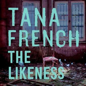 The Likeness (lydbok) av Tana French, Ukjent