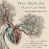 How Much the Heart Can Hold: the perfect alternative Valentine's gift