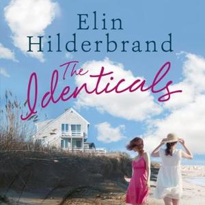 The Identicals (lydbok) av Elin Hilderbrand,