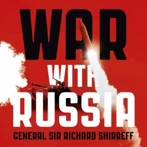 War With Russia (lydbok) av General Sir Richa