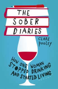 The Sober Diaries (ebok) av Clare Pooley