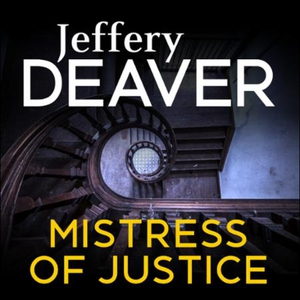 Mistress of Justice (lydbok) av Jeffery Deave