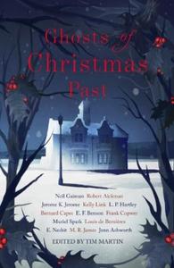 Ghosts of Christmas Past (ebok) av M. R. Jame