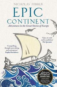 Epic Continent (ebok) av Nicholas Jubber