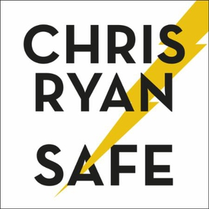 Safe: How to stay safe in a dangerous world (