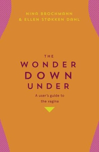 The Wonder Down Under (ebok) av Nina Brochman