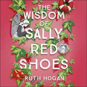 The Wisdom of Sally Red Shoes (lydbok) av Rut