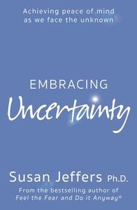 Embracing Uncertainty (ebok) av Susan Jeffers