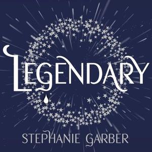 Legendary (lydbok) av Stephanie Garber, Ukjen