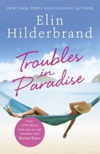 Troubles in Paradise (ebok) av Elin Hilderbra