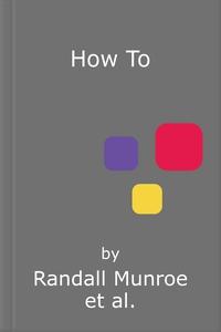 How To (lydbok) av Randall Munroe