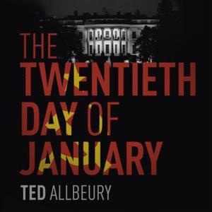 The Twentieth Day of January (lydbok) av Ted