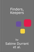 Finders, Keepers